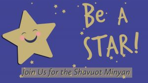 Join Us for Shavuot Minyan