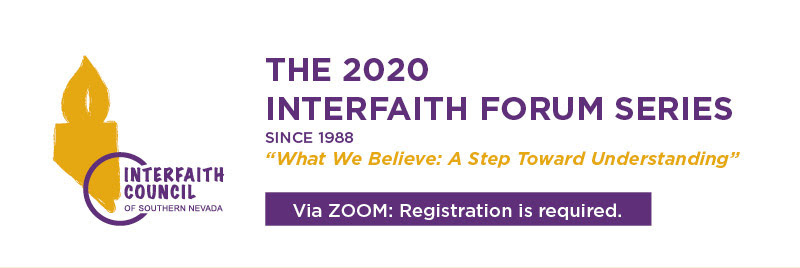 2020 Interfaith Council of Southern Nevada Forum Series