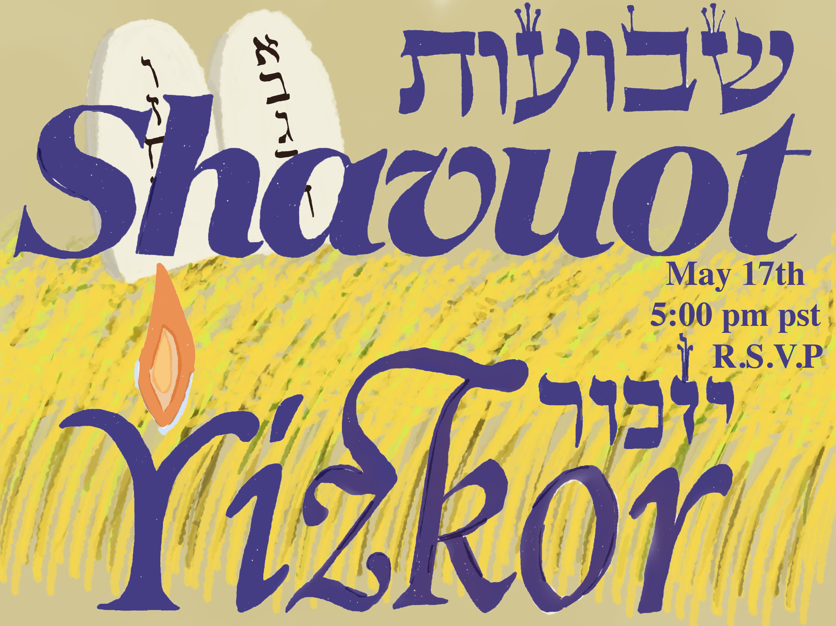 Shavuot Yizkor 5781 May 18th 5:00 PM RSVP required